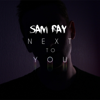 sam-ray-next-to-you-art