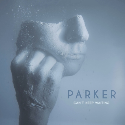 PARKER - Can't Keep Waiting single art